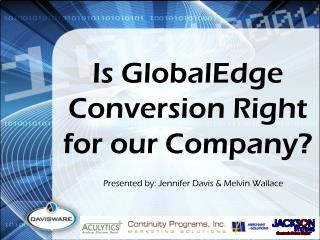 Is GlobalEdge Conversion Right for our Company?