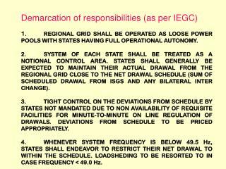 Demarcation of responsibilities (as per IEGC)