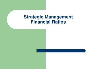 Strategic Management Financial Ratios