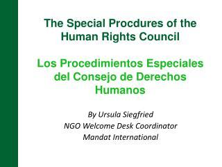 By Ursula Siegfried NGO Welcome Desk Coordinator Mandat  International