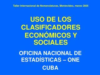 OFICINA NACIONAL DE ESTADÍSTICAS – ONE CUBA