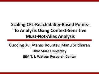Scaling CFL-Reachability-Based Points-To Analysis Using Context-Sensitive Must-Not-Alias Analysis