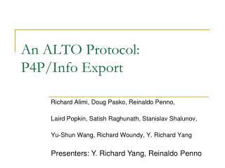 An ALTO Protocol:  P4P/Info Export