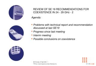 REVIEW OF SE 19 RECOMMENDATIONS FOR COEXISTENCE IN 24 - 29 GHz - 2