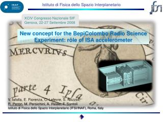 New concept for the  BepiColombo  Radio Science Experiment:  r�le of ISA accelerometer