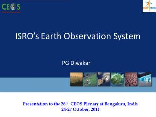 ISRO�s Earth Observation System