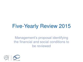 Five-Yearly Review 2015