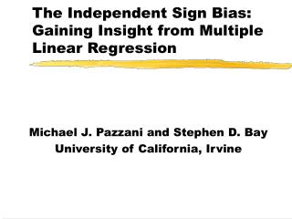 The Independent Sign Bias: Gaining Insight from Multiple Linear Regression