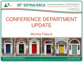 CONFERENCE DEPARTMENT UPDATE Monika Fialová