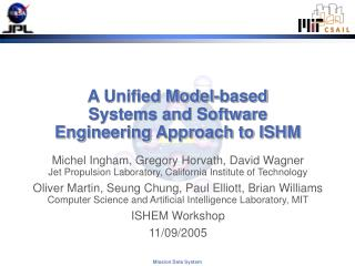 A Unified Model-based  Systems and Software  Engineering Approach to ISHM