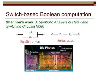 Switch-based Boolean computation