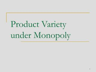 Product Variety under Monopoly