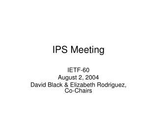 IPS Meeting