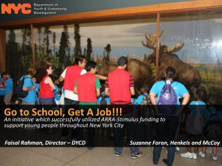 Go to School, Get A Job!!! An initiative which successfully utilized ARRA-Stimulus funding to