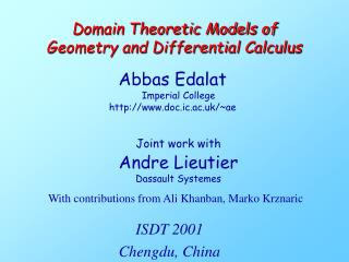 Domain Theoretic Models of  Geometry and Differential Calculus