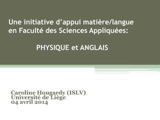 Caroline Hougardy (ISLV) Université de Liège 04 avril 2014