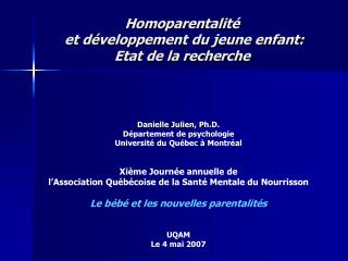 Homoparentalité   et développement du jeune enfant:  Etat de la recherche