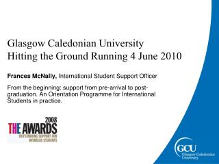 Glasgow Caledonian University  Hitting the Ground Running 4 June 2010