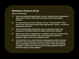 Modulations: Cinema for the Ear Items for discussion