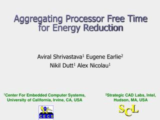 Aggregating Processor Free Time  for Energy Reduction