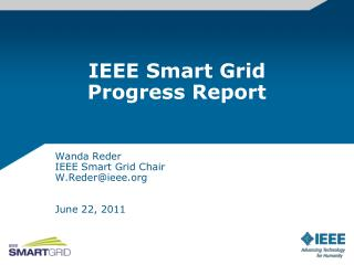 IEEE Smart Grid Progress Report