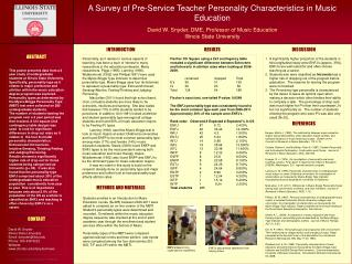 A Survey of Pre-Service Teacher Personality Characteristics in Music Education