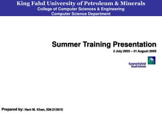 Summer Training Presentation 2 July 2005 � 31 August 2005