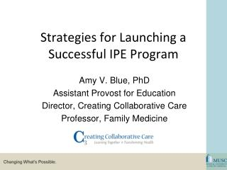 Strategies for Launching a  Successful IPE Program