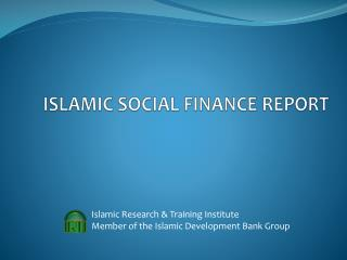 ISLAMIC SOCIAL FINANCE REPORT