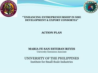 ��ENHANCING ENTREPRENEURSHIP IN SME DEVELOPMENT & EXPORT CONSORTIA� ACTION PLAN