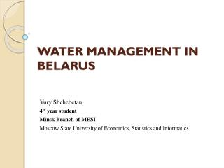 WATER MANAGEMENT IN BELARUS