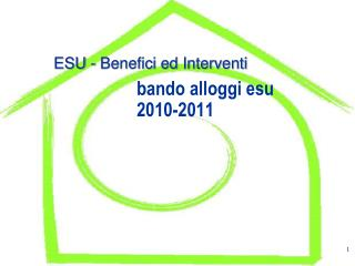 ESU - Benefici ed Interventi