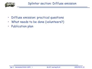 Splinter section: Diffuse emission