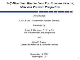 Self-Direction: What to Look For From the Federal, State and Provider Perspectives
