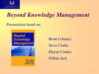 Beyond Knowledge Management