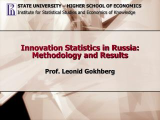 Innovation Statistics in Russia: Methodology and Results