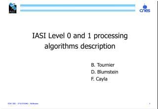 IASI Level 0 and 1 processing  algorithms description B. Tournier D. Blumstein
