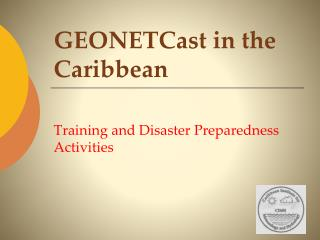 GEONETCast  in the Caribbean