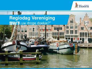 Regiodag Vereniging BWT