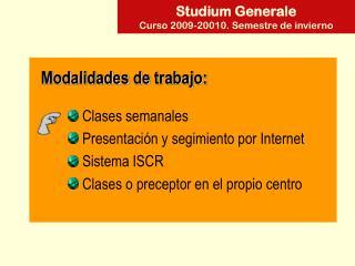 Studium Generale Curso 2009-20010. Semestre de invierno