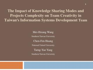 Mei-Hsiang Wang Southern Taiwan University  Chen-Fen Huang National United University