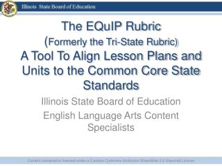 Illinois State Board of Education  English Language Arts Content Specialists