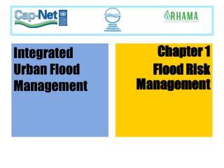 Chapter 1 Flood Risk Management