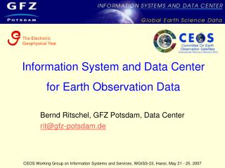 Information System and Data Center for Earth Observation Data