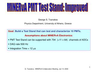 MINERvA PMT Test Stand: Improved