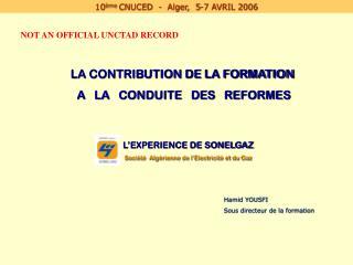 L�EXPERIENCE DE SONELGAZ Soci�t�  Alg�rienne de l�Electricit� et du Gaz