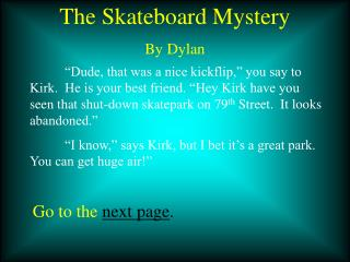 The Skateboard Mystery By Dylan