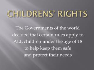 CHILDRENS� RIGHTS