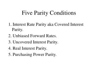 Five Parity Conditions