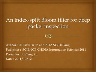 An index-split Bloom filter for deep packet inspection